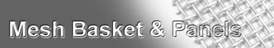 Woven Mesh Baskets & Panels